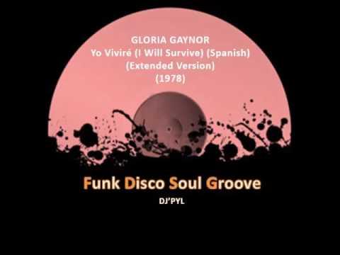 Gloria Gaynor Yo Vivire I Will Survive Spanish Extended