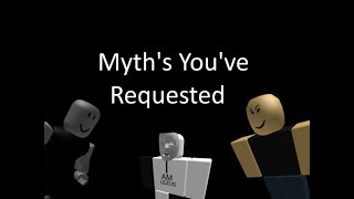 Hunting Myths the fans requested | ROBLOX MYTHS
