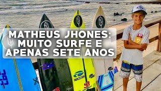 Matheus Jhones - Surfa muito com apenas sete anos