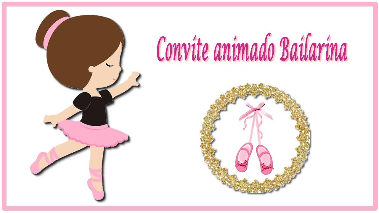 c317dd751c Convite bailarina animado aniversário - YouTube