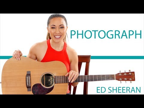 Photograph by Ed Sheeran Guitar Tutorial with Play Along