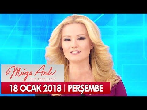 Müge Anlı ile Tatlı Sert 18 Ocak 2018 - Tek Parça