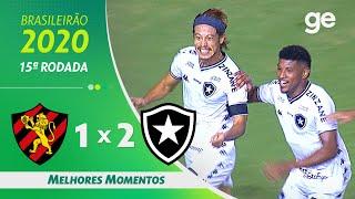 SPORT 1 X 2 BOTAFOGO | MELHORES MOMENTOS | 15ª RODADA BRASILEIRÃO 2020 | ge.globo