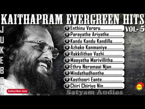 Kaithapram | Evergreen Malayalam Hits Vol - 5