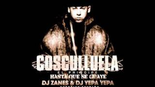 Cosculluela - Hasta que se Guaye Feat. Jowell [ LO NUEVO DEL REGGAETON 2011 DJ ZANES ]