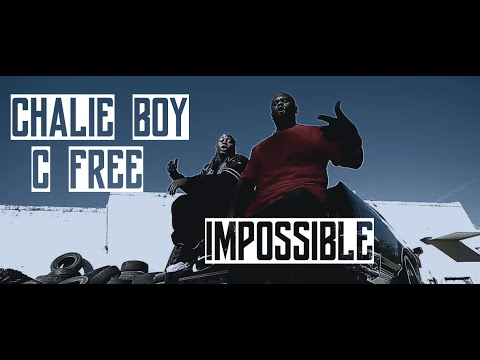 "CFREE x CHALIE BOY ""IMPOSSIBLE""[Official Video] [JTFHQ]"