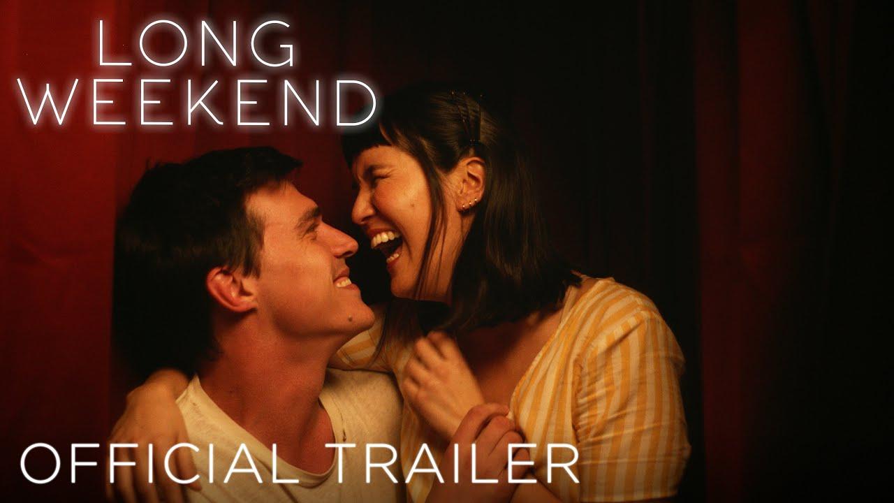 LONG WEEKEND - Official Trailer (HD)
