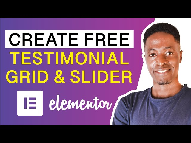 HOW TO CREATE A TESTIMONIAL GRID OR SLIDER IN ELEMENTOR FOR FREE