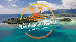Work from paradise | Workcation Retreat | The Seychelles Islands