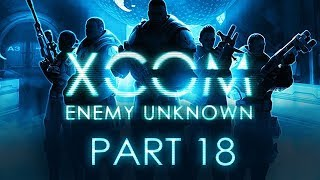 XCOM: Enemy Unknown - Part 18 - The Gollop Chamber