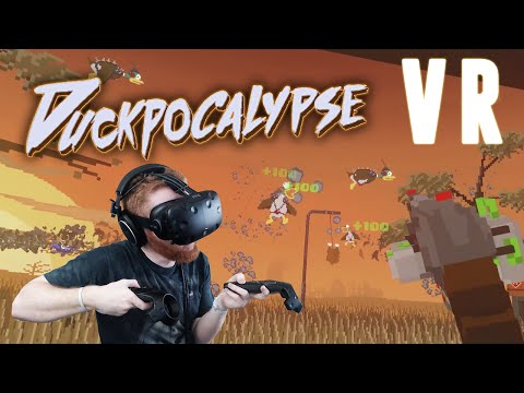 Duckpocalypse: VR post-apocalyptic Duck Hunt gameplay on HTC Vive |