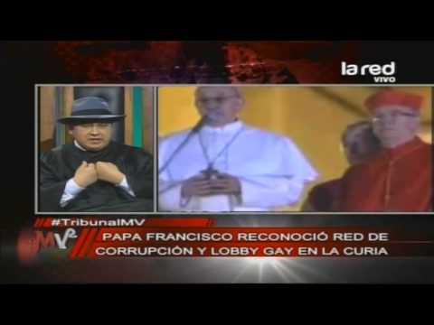 El Papa Francisco Reconoció Red De Corrupción Y Lobby Gay En La Curia