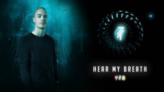 MYST feat. Snowflake - Hear My Breath (Official Audio)