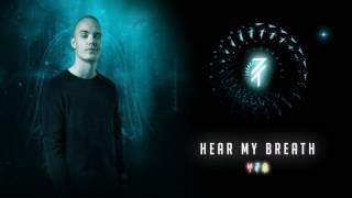 MYST feat. Snowflake - Hear My Breath (Official Audio)