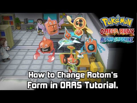 How to change Rotom's Form in Pokémon Omega Ruby & Alpha Sapphire ...