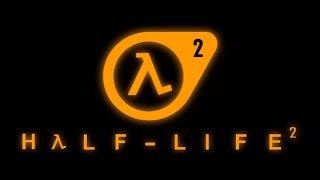 Half-Life 2. глава1: Прибытие. прохождение #1