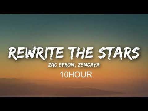 Rewrite The Stars-The Greatest Showman (10 Hour)
