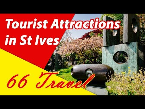 List 8 Tourist Attractions in St Ives, Cornwall, England | Europe Travel Guide
