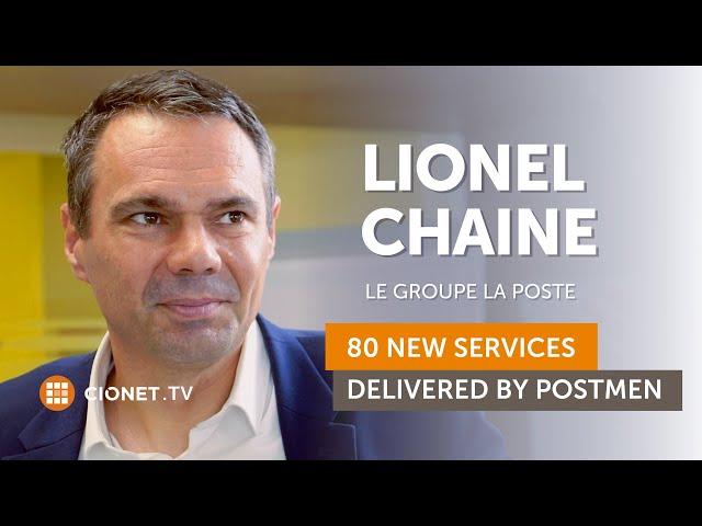 Lionel Chaine, Le Groupe La Poste – 80 New Services Delivered by Postmen