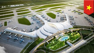 Vietnam's new international airport to open by 2025 - TomoNews