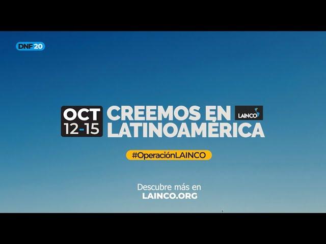 LAINCO | Decidiendo Nuestro Futuro 2020 | Creemos en Latinoamérica #DNF20