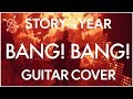 watch he video of Story Of The Year -  Bang Bang - Guitar Cover