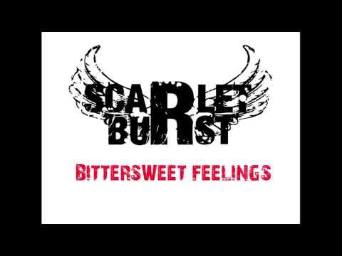 Scarlet Burst - Bittersweet Feelings