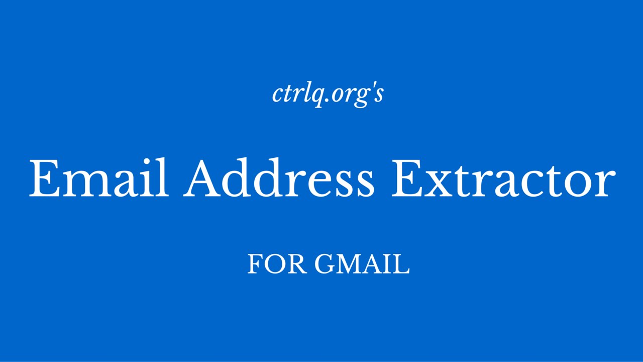 Email Address Extractor for Gmail