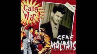 Gene Maltais- Crazy Baby