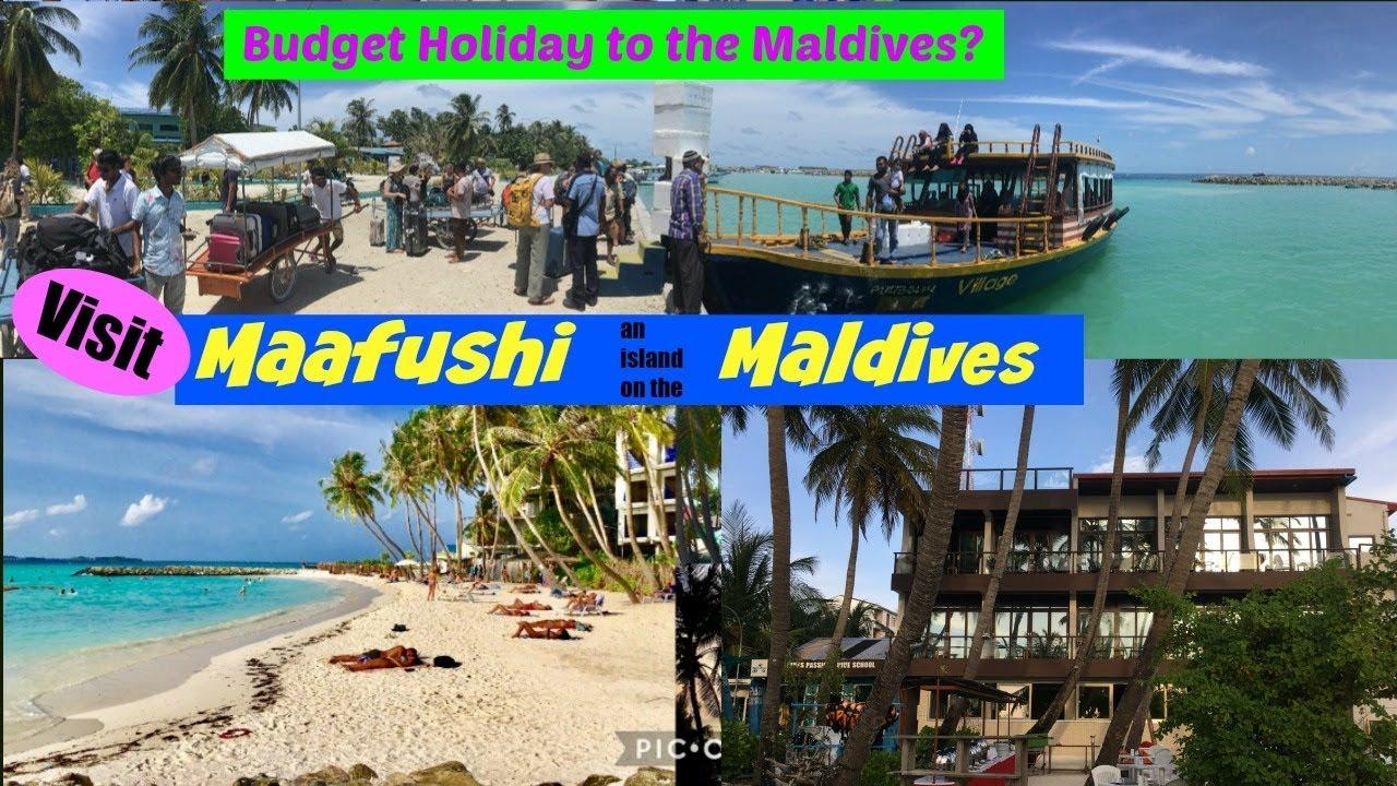 budget holiday to the maldives visit maafushi youtube