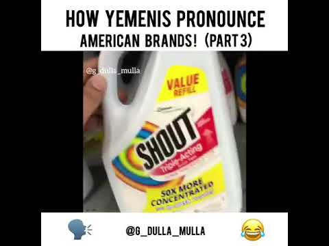 how yemenis pronounce American brands😹😹part 3