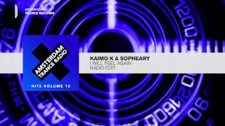 Kaimo K & Sopheary - I Will Feel Again (Radio Edit) FULL