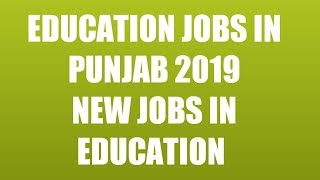Special Education jobs Punjab 2019 - education jobs in Punjab 2019 - new education jobs in punjab