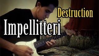 Impellitteri - Destruction by MetalbarD [ Guitar Cover ]