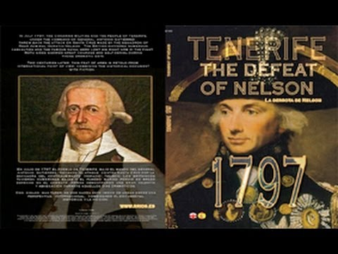 """""""Tenerife 1797 La derrota de Nelson"""" Idioma Español"""
