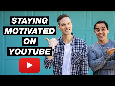 How to Stay Motivated on YouTube when You Want to Quit — 5 Tips
