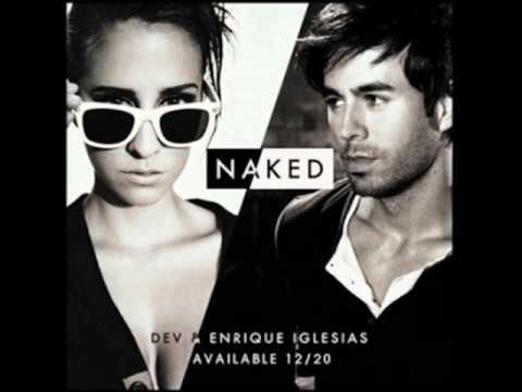 Dev Ft. Enrique Iglesias - Naked (Joe Maz Remix) 2011