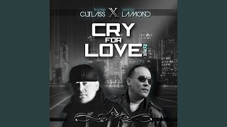 Cry for Love (Rascal Dub)