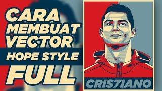 Tutorial Cara Mambuat Vector Hope Style   Cristiano Ronaldo FULL
