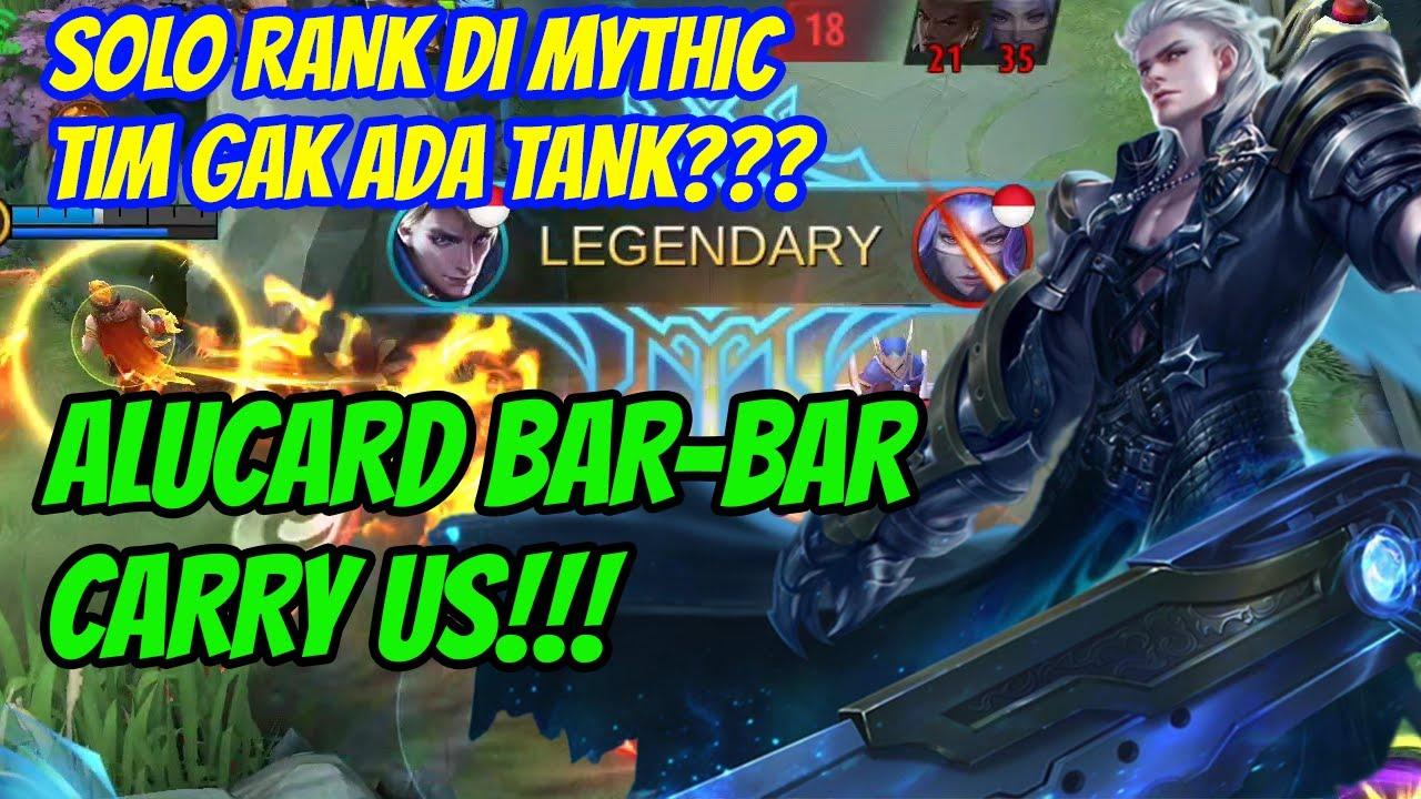 Gini kalo Alu Lagi Bar Bar!!! Tim Gak Ada Tankpun Di Solo Cary!!! BadGamer Alucard