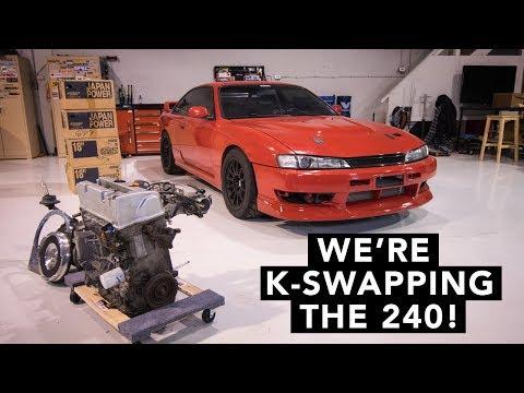 Honda Engine in a 240SX?! - Honda K-Swap 240SX - EP01