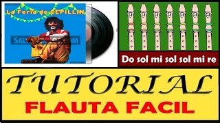 "La Feria de Cepillin en Flauta Dulce ""Con Notas Explicadas"""