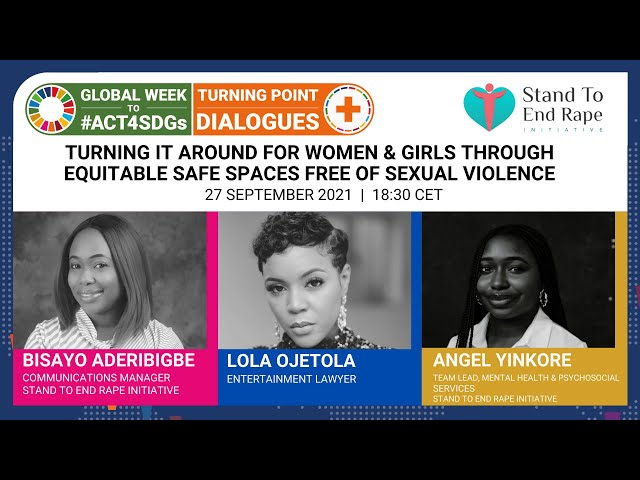 Turning It Around For Women & Girls through Equitable Safe Spaces Free from Sexual Violence.