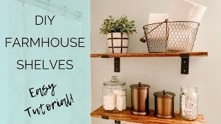 DIY FARMHOUSE SHELVES | EASY TUTORIAL | BATHROOM FARMHOUSE SHELVES