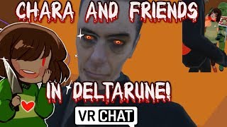 Undertale Chara and Friends hang in a DeltaRune Map! | VRchat!