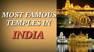 MOST FAMOUS TEMPLES IN INDIA || DEVOTIONAL