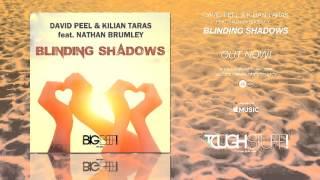 David Peel & Kilian Taras feat. Nathan Brumley - Blinding Shadows (Kike Puentes Remix Edit)