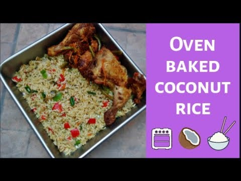 How To Make Oven Baked Coconut Rice /Easy Method