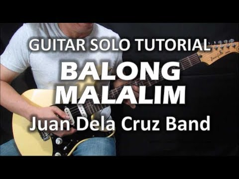 Balong Malalim - Juan Dela Cruz Band (Guitar Solo Tutorial)