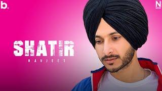 Shatir (Navjeet) Mp3 Song Download